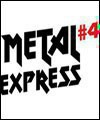 METAL EXPRESS #4 : TEMPERANCE